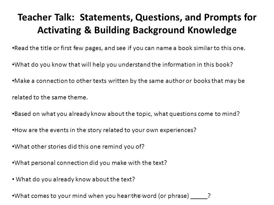 Teacher Talk: Statements, Questions, and Prompts for Activating & Building Background Knowledge