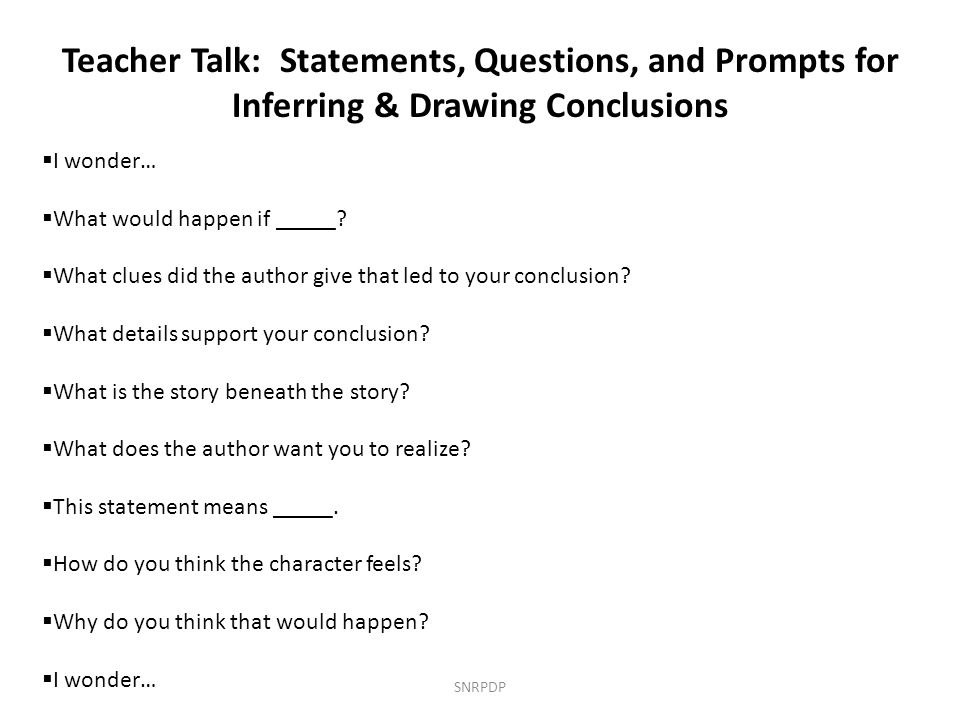 Teacher Talk: Statements, Questions, and Prompts for Inferring & Drawing Conclusions