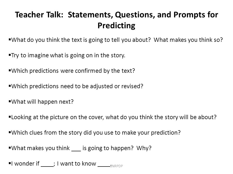 Teacher Talk: Statements, Questions, and Prompts for Predicting