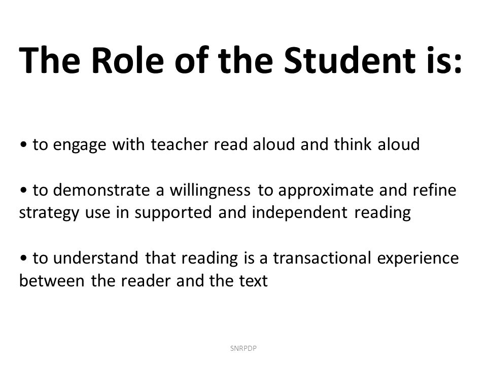 The Role of the Student is: