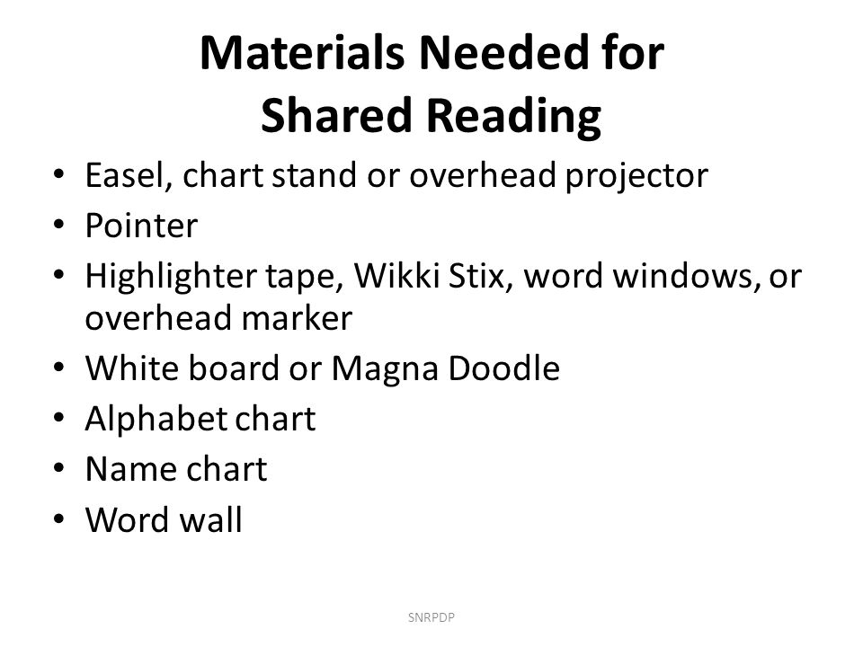 Materials Needed for Shared Reading