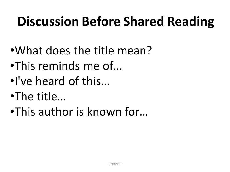 Discussion Before Shared Reading
