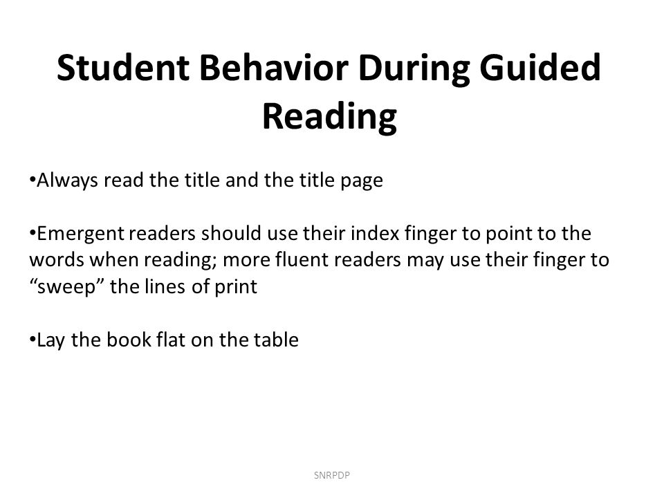 Student Behavior During Guided Reading