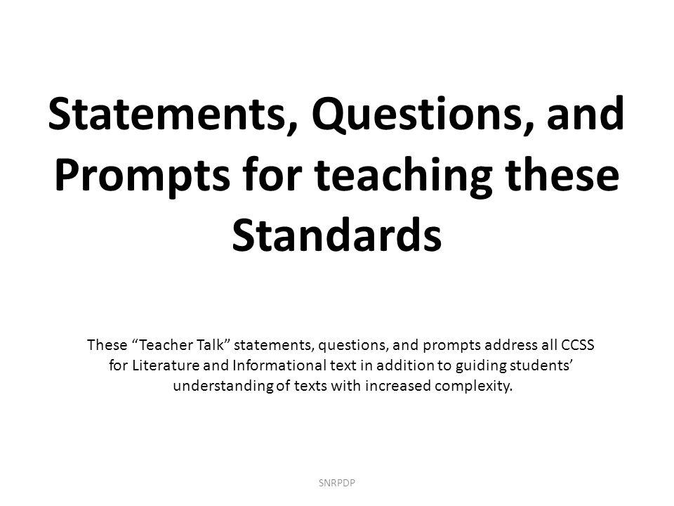 Statements, Questions, and Prompts for teaching these Standards
