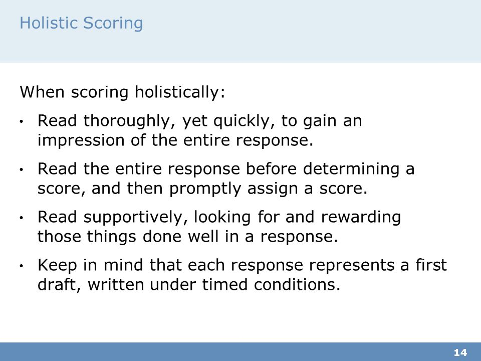 When scoring holistically: