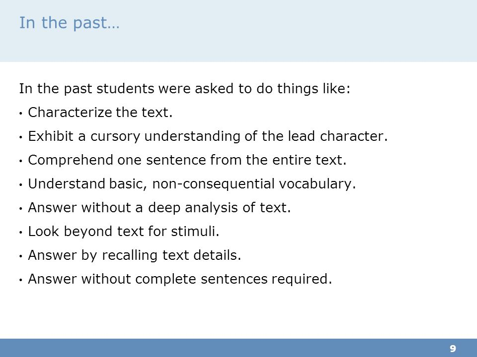 In the past… In the past students were asked to do things like: