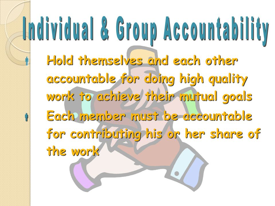 Individual & Group Accountability