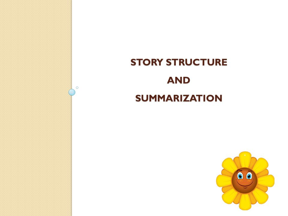 Story Structure and Summarization