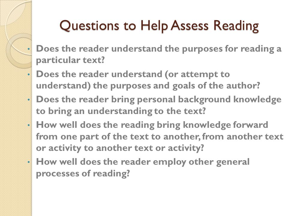 Questions to Help Assess Reading