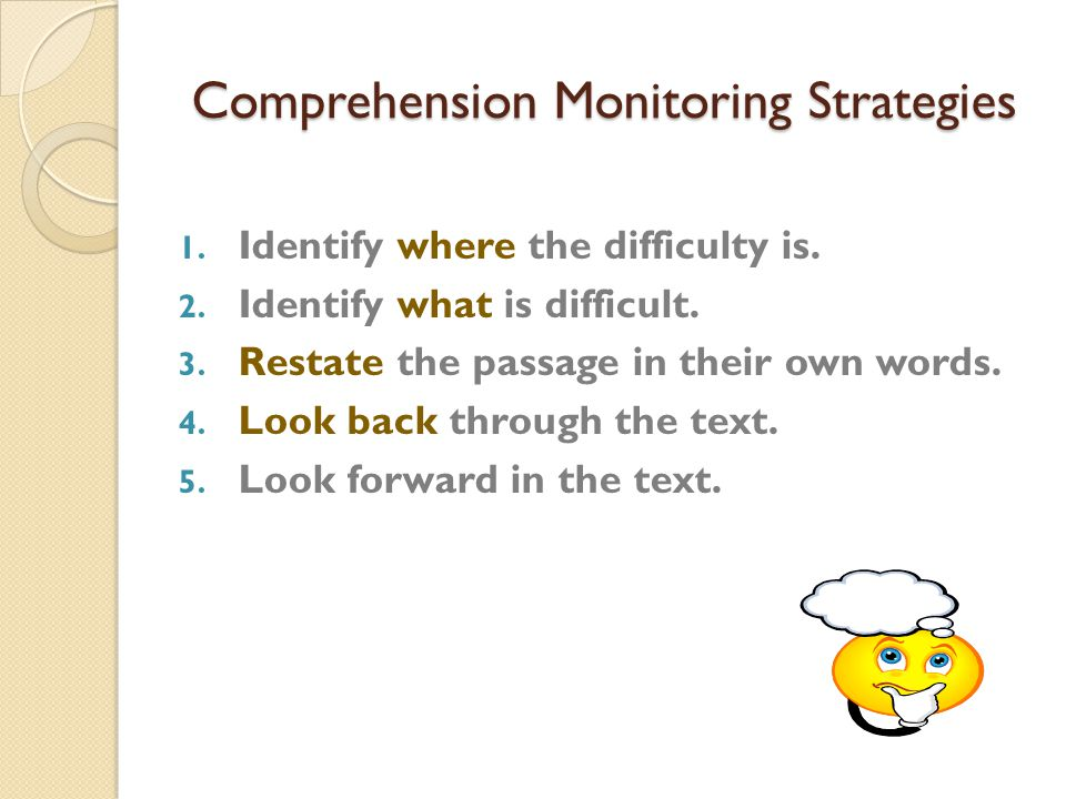Comprehension Monitoring Strategies