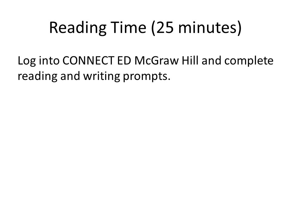 Reading Time (25 minutes)