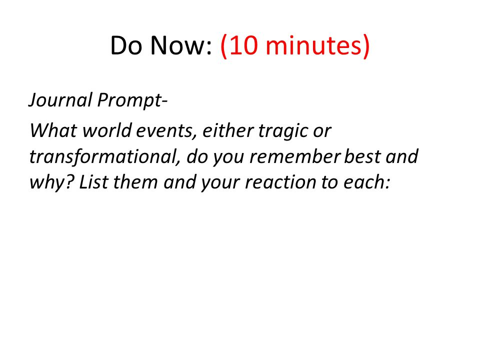 Do Now: (10 minutes)