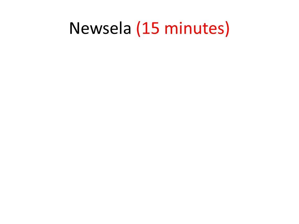 Newsela (15 minutes)