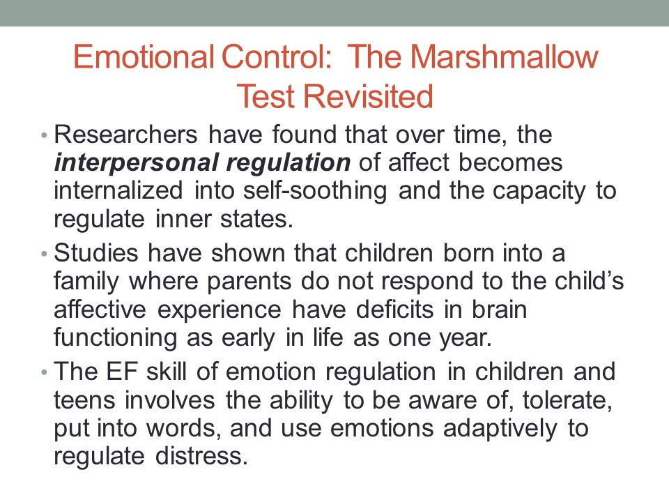 Emotional Control: The Marshmallow Test Revisited