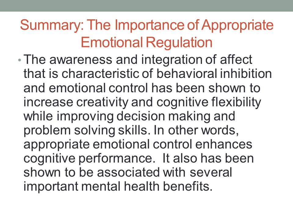 Summary: The Importance of Appropriate Emotional Regulation