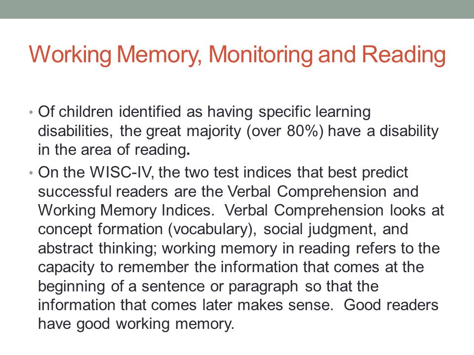 Working Memory, Monitoring and Reading