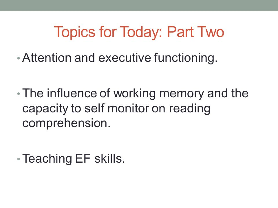 Topics for Today: Part Two