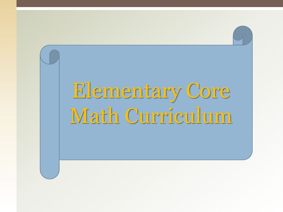 Elementary Core Math Curriculum