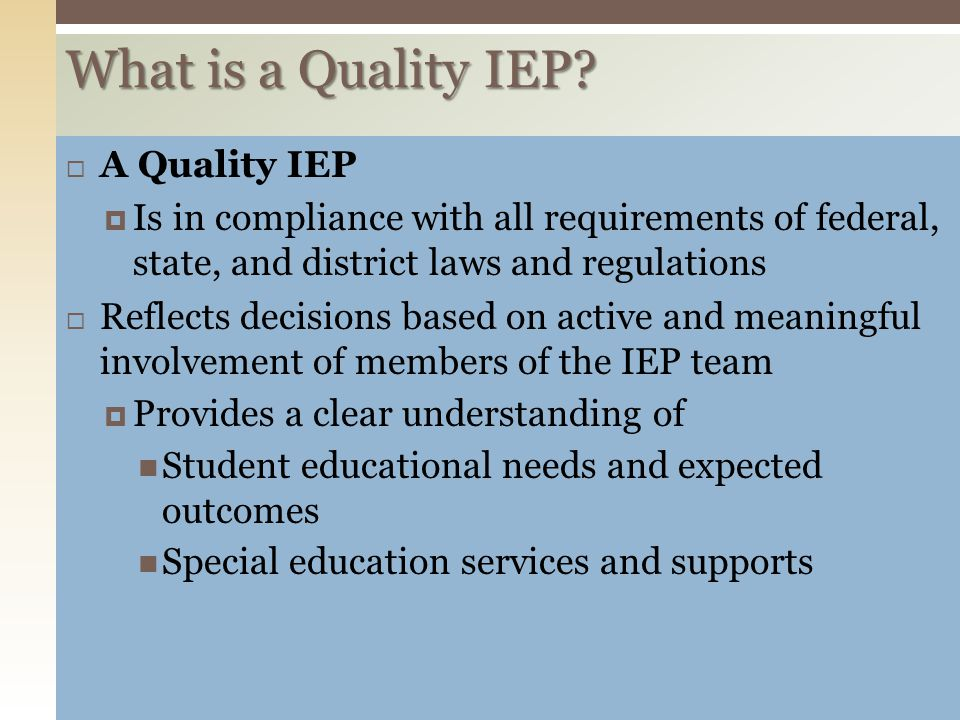 What is a Quality IEP A Quality IEP