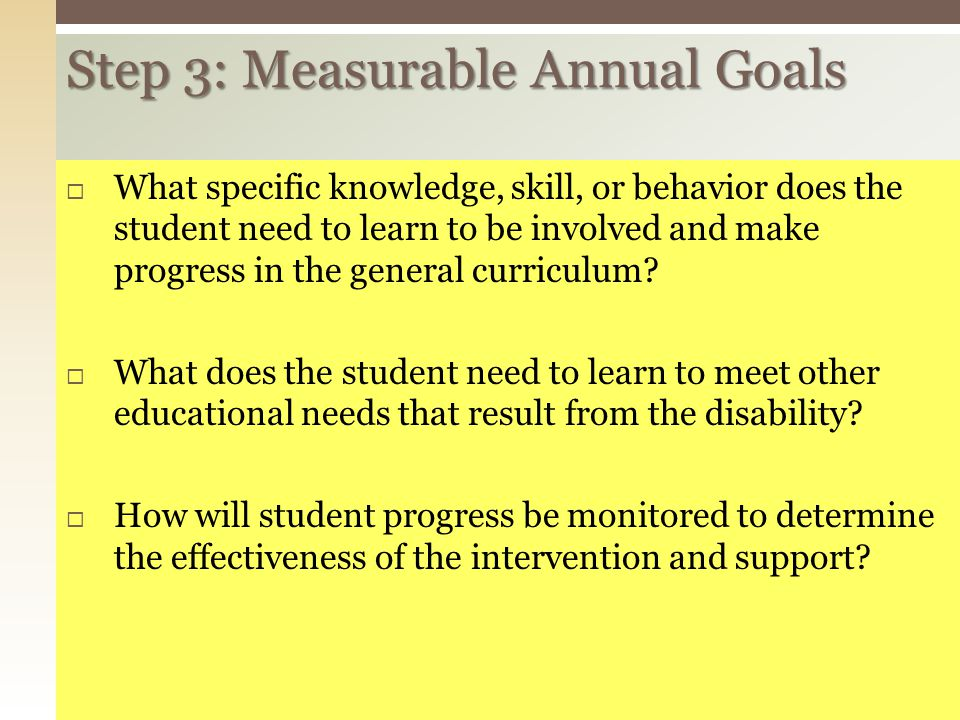Step 3: Measurable Annual Goals