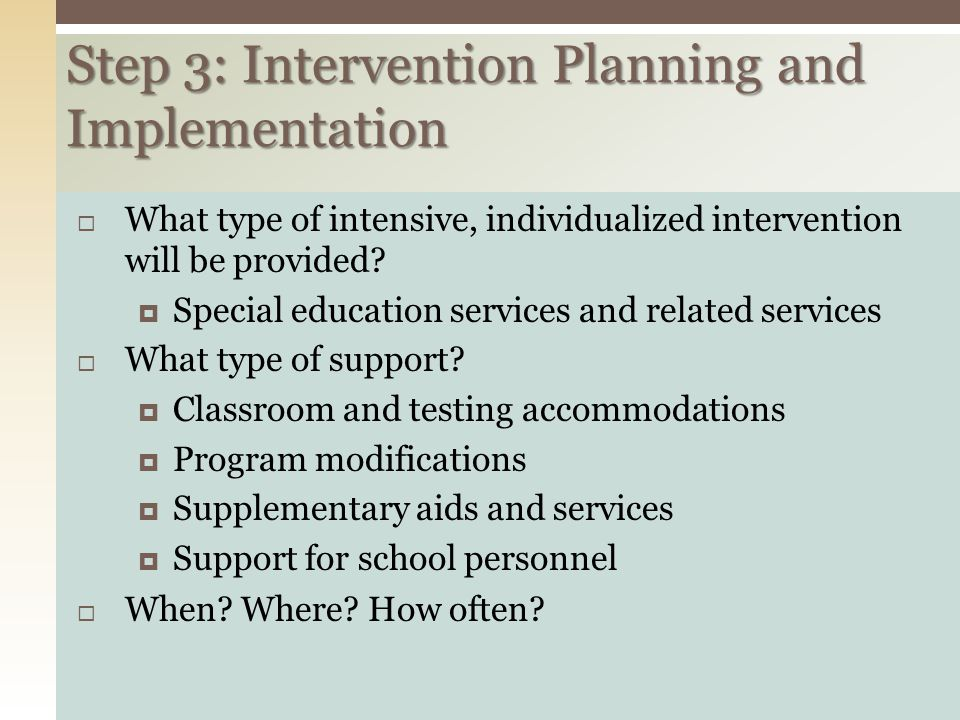 Step 3: Intervention Planning and Implementation