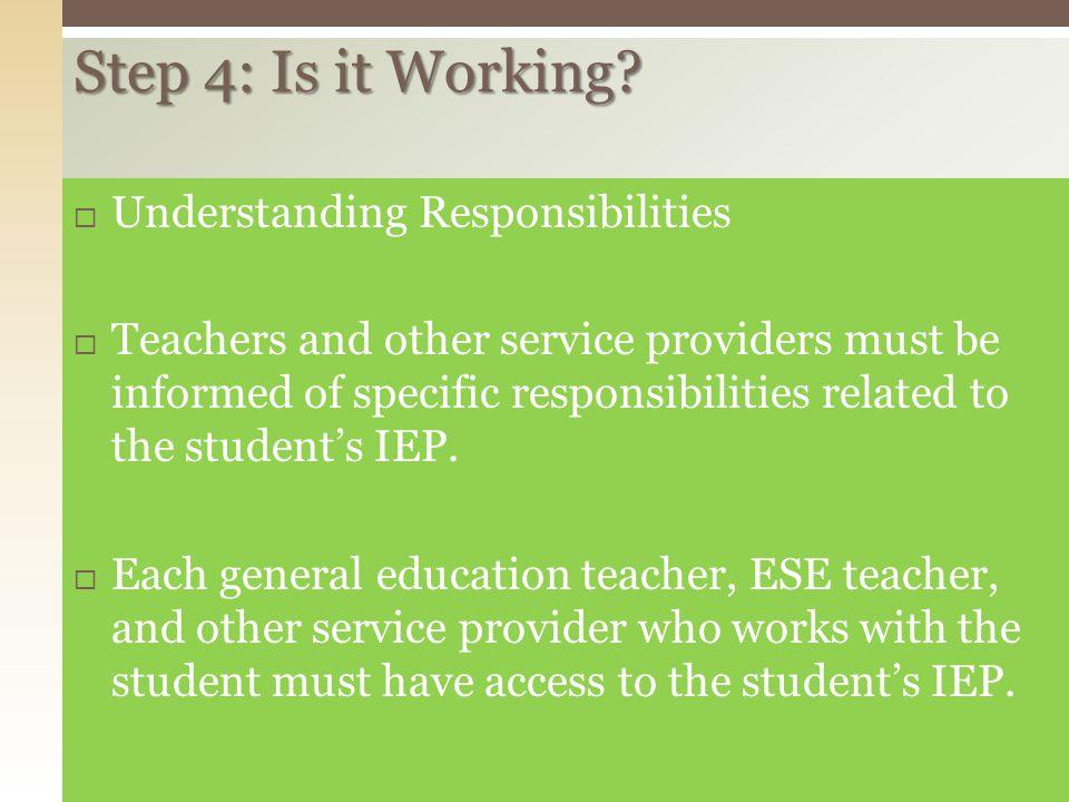 Step 4: Is it Working Understanding Responsibilities