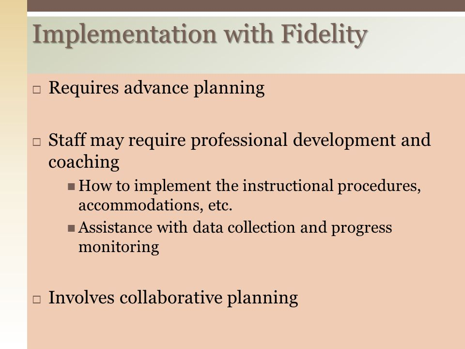 Implementation with Fidelity