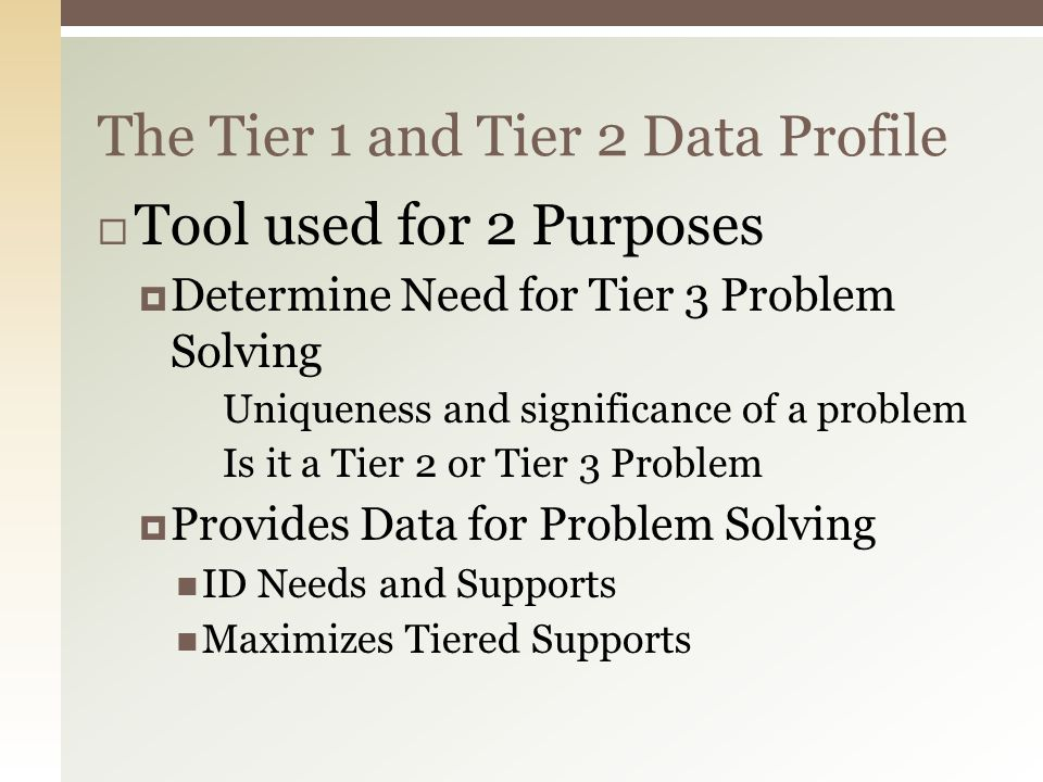 The Tier 1 and Tier 2 Data Profile