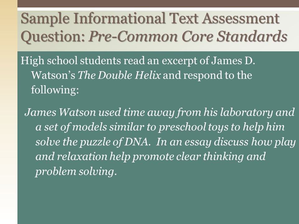 Sample Informational Text Assessment Question: Pre-Common Core Standards