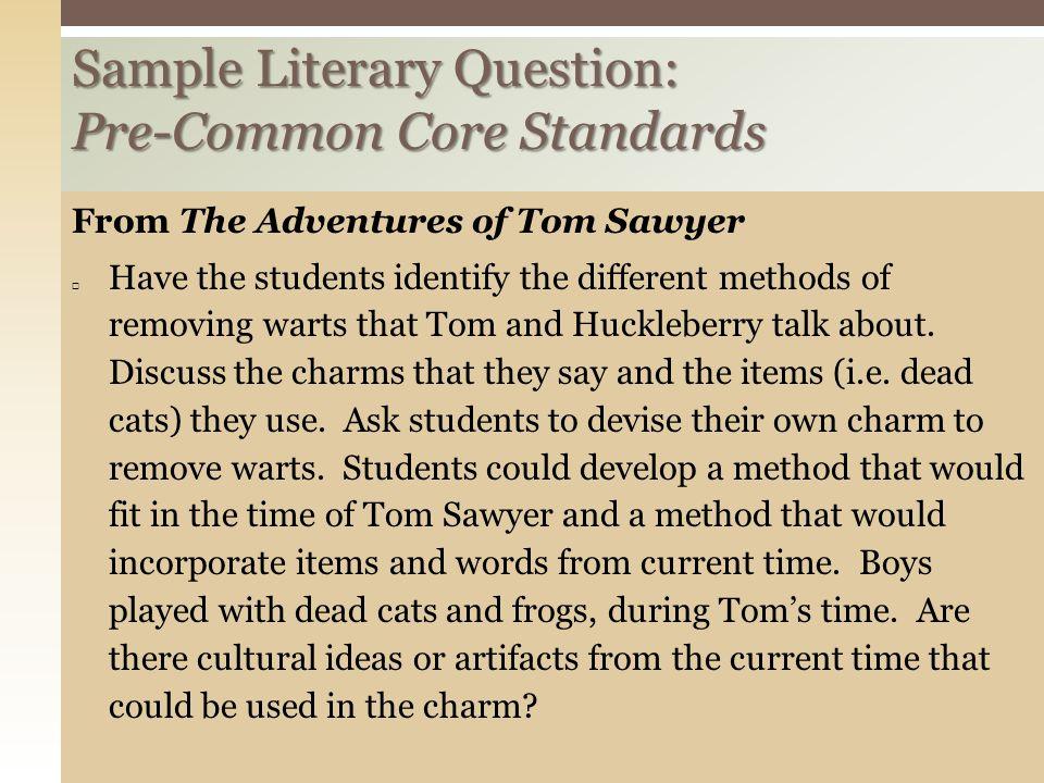 Sample Literary Question: Pre-Common Core Standards