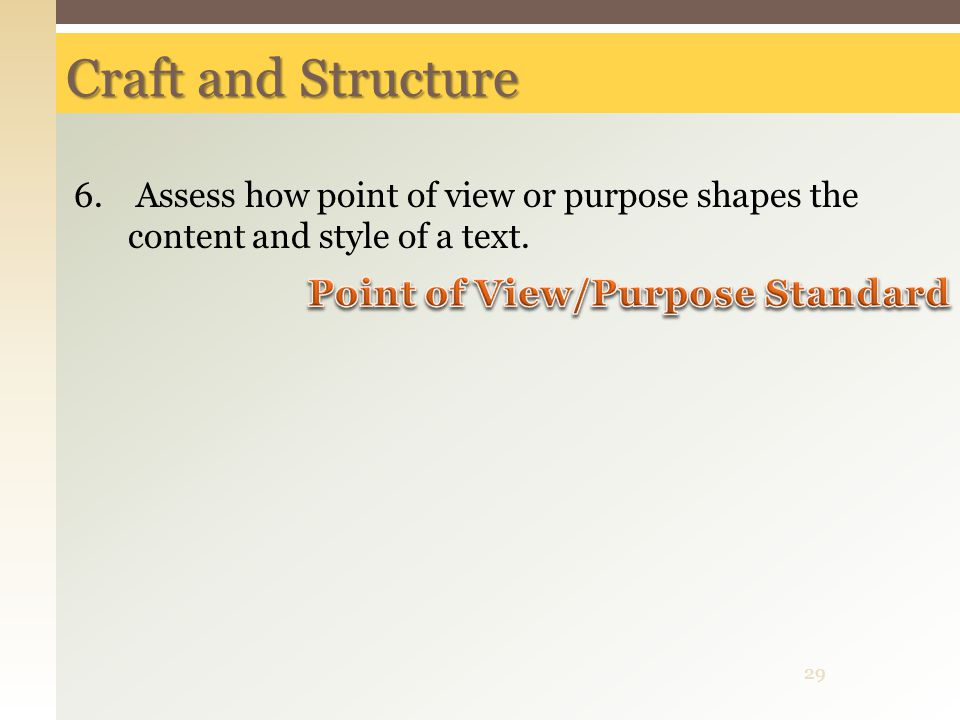 Point of View/Purpose Standard
