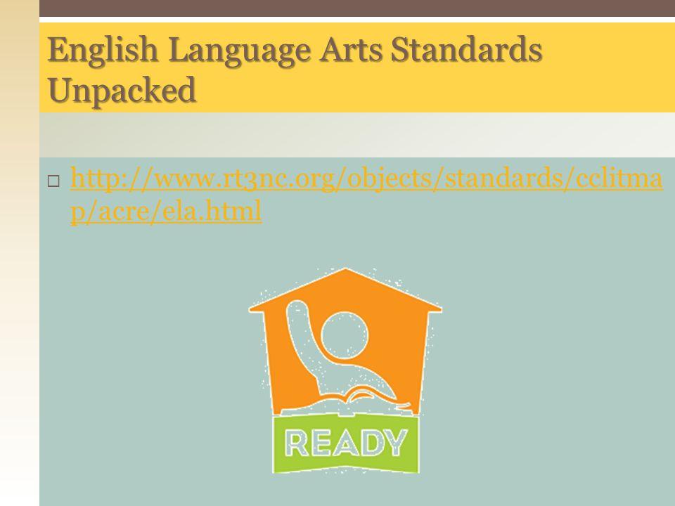 English Language Arts Standards Unpacked