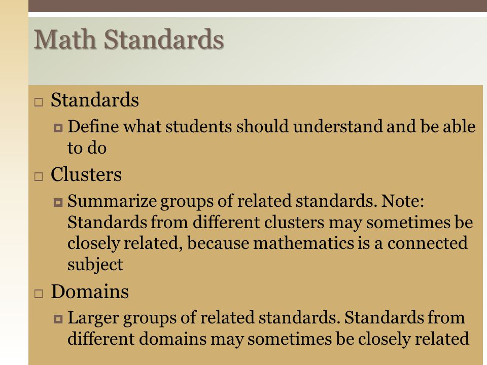 Math Standards Standards Clusters Domains