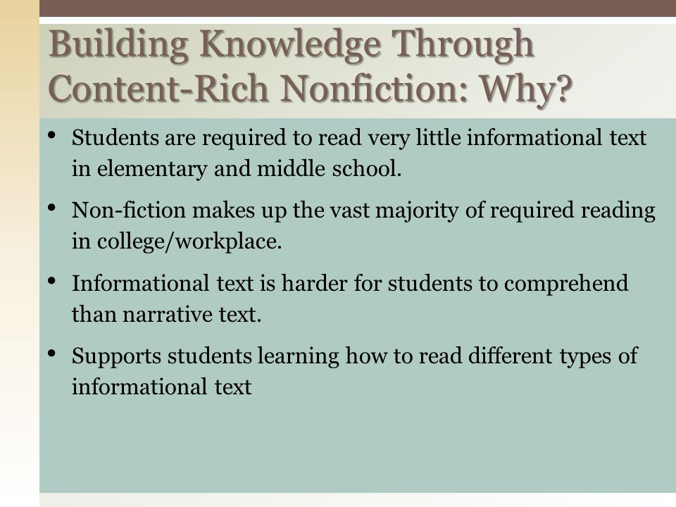 Building Knowledge Through Content-Rich Nonfiction: Why