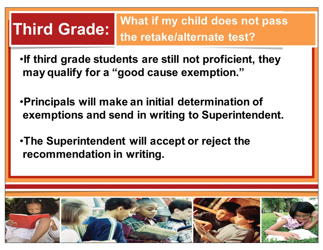 Third Grade: What if my child does not pass the retake/alternate test