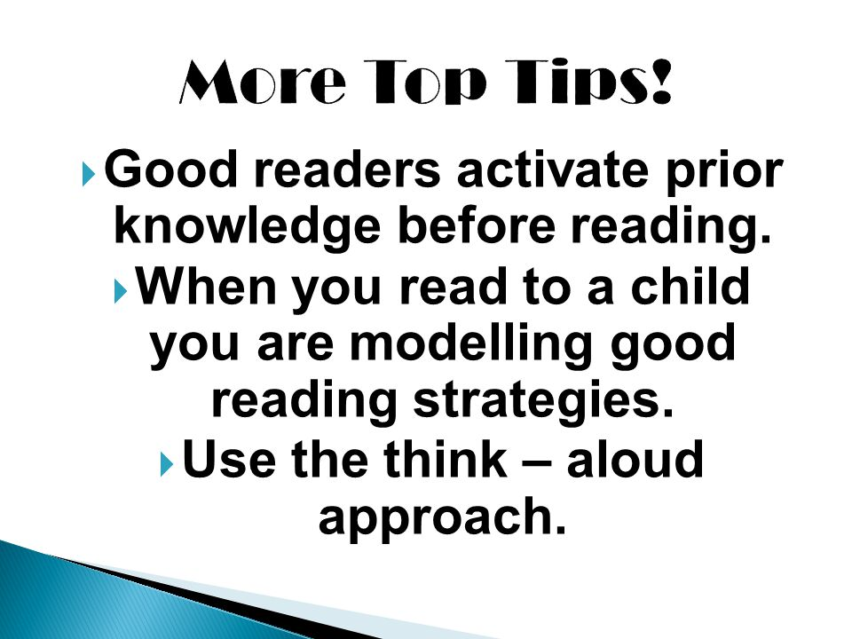 More Top Tips! Good readers activate prior knowledge before reading.