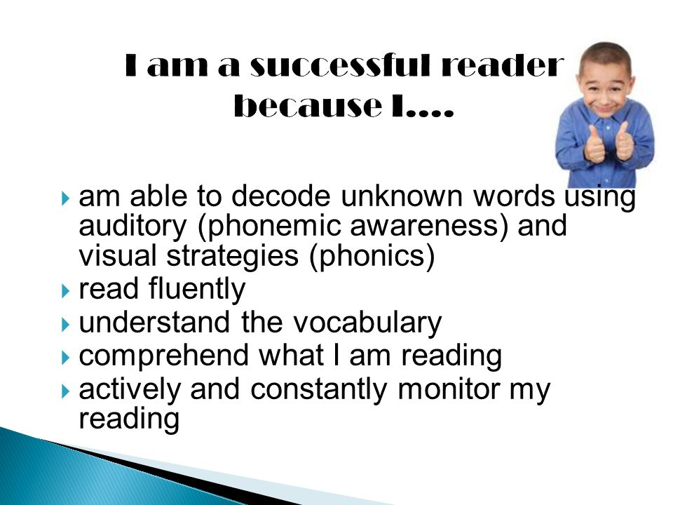I am a successful reader because I....