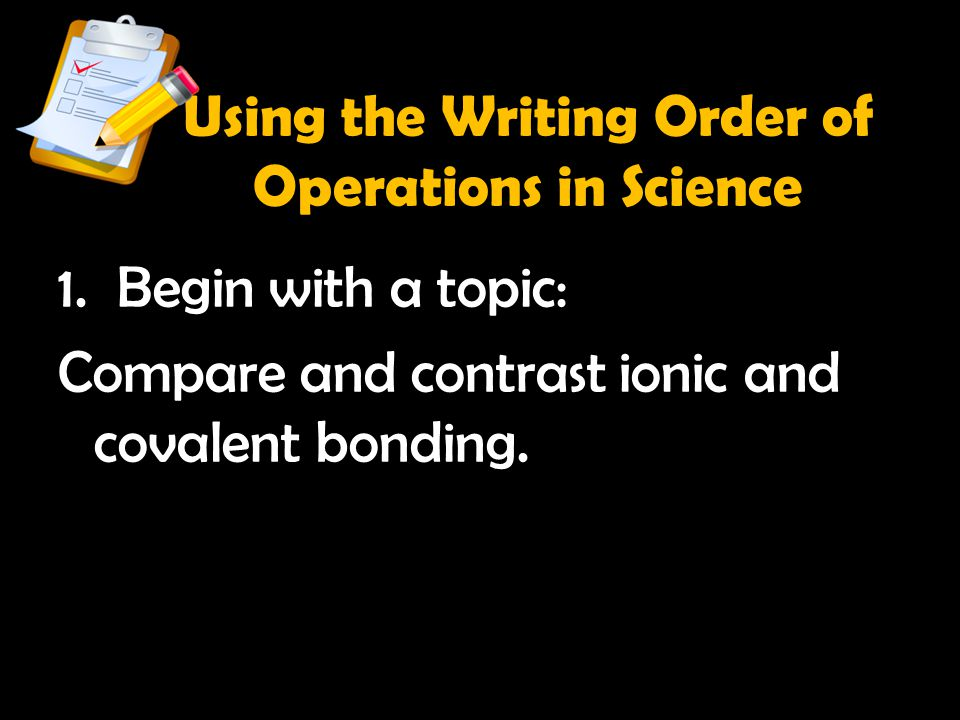 Using the Writing Order of Operations in Science