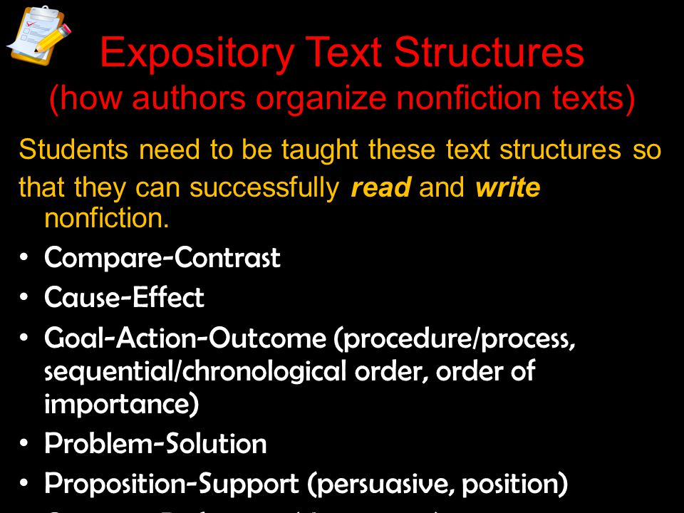 Expository Text Structures (how authors organize nonfiction texts)