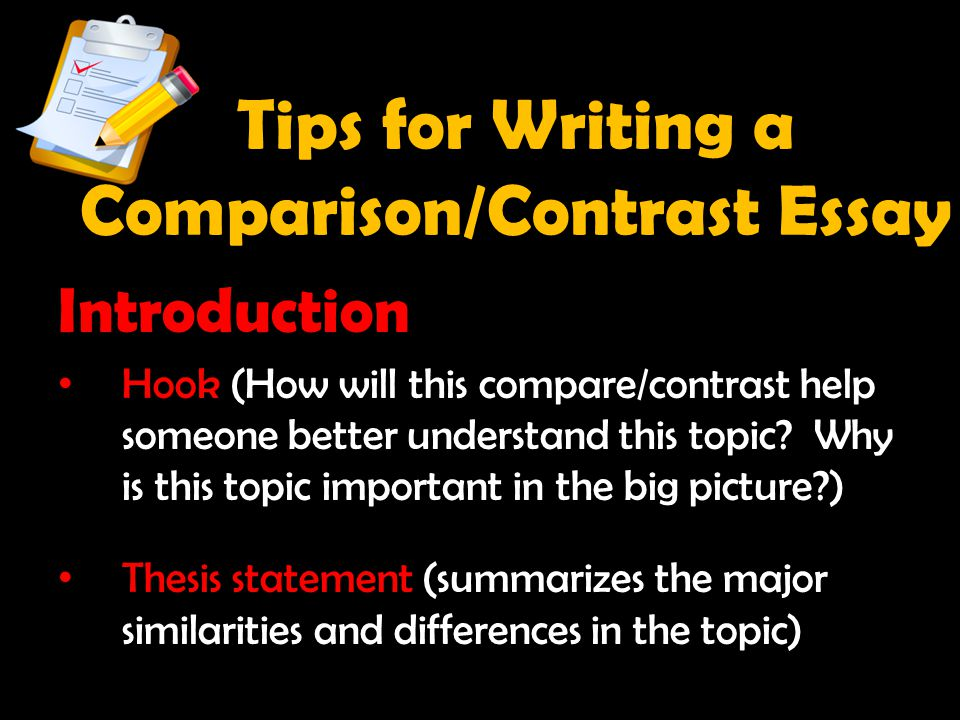Tips for Writing a Comparison/Contrast Essay
