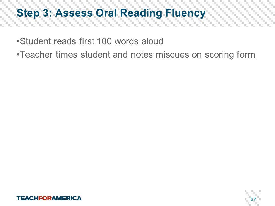 Step 3: Assess Oral Reading Fluency
