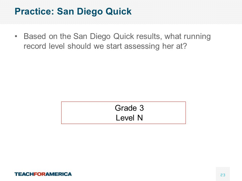 Practice: San Diego Quick