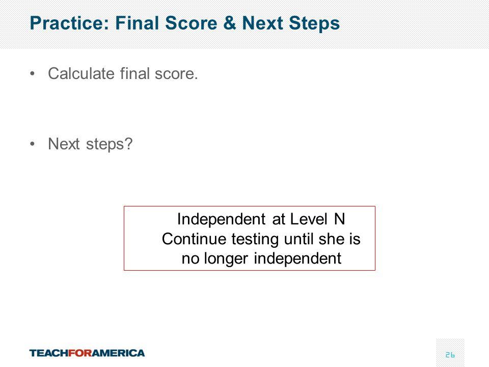 Practice: Final Score & Next Steps