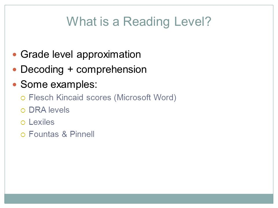 What is a Reading Level Grade level approximation