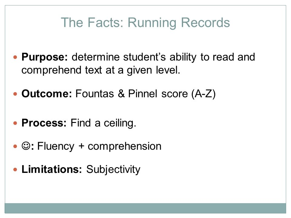 The Facts: Running Records