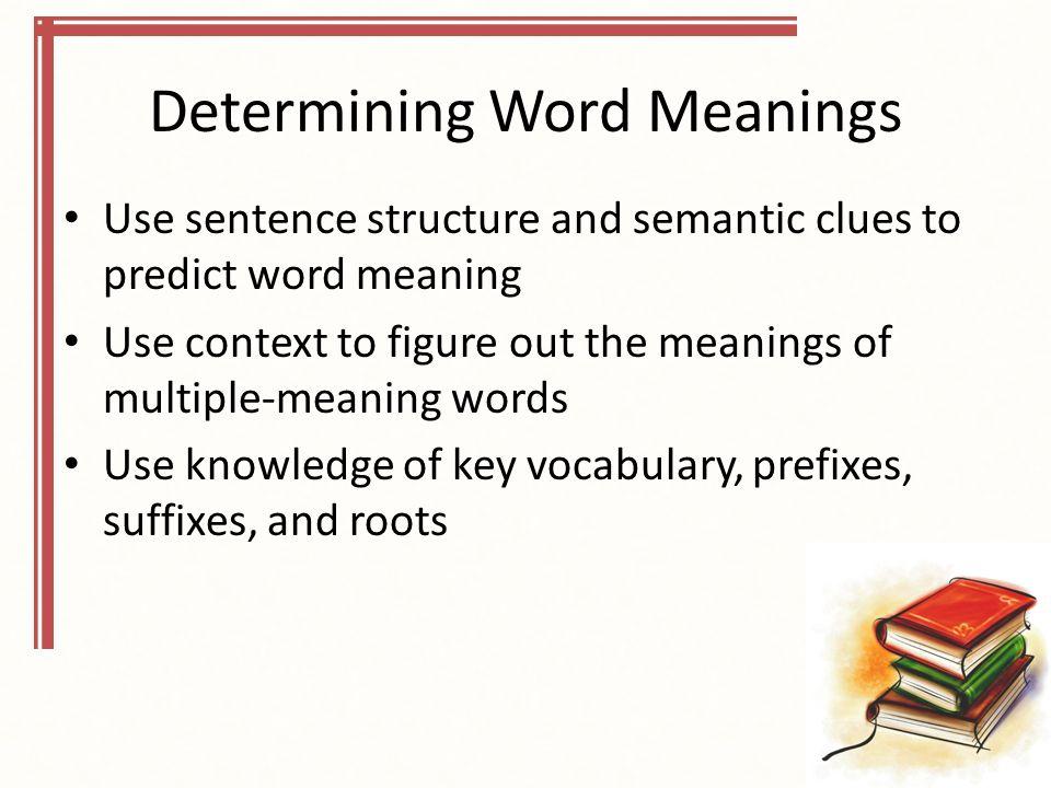 Determining Word Meanings