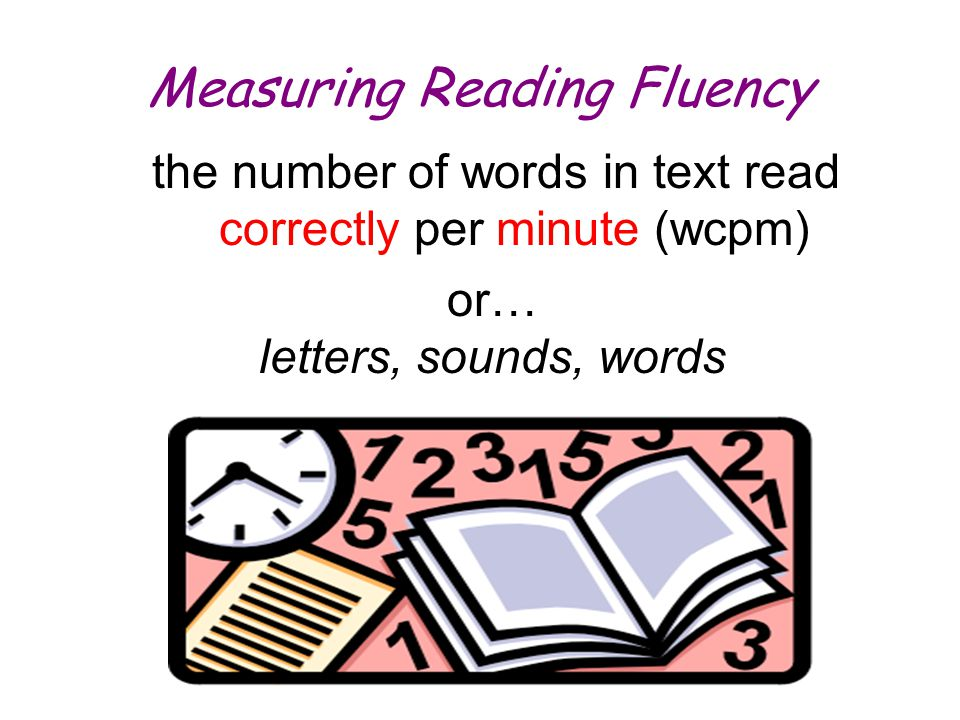Measuring Reading Fluency