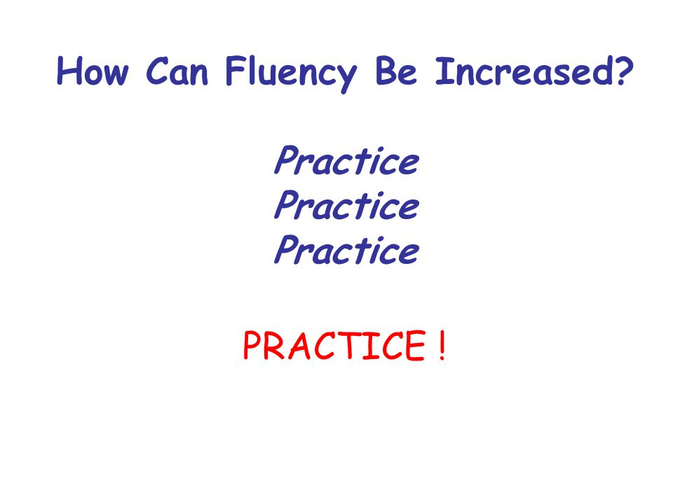How Can Fluency Be Increased