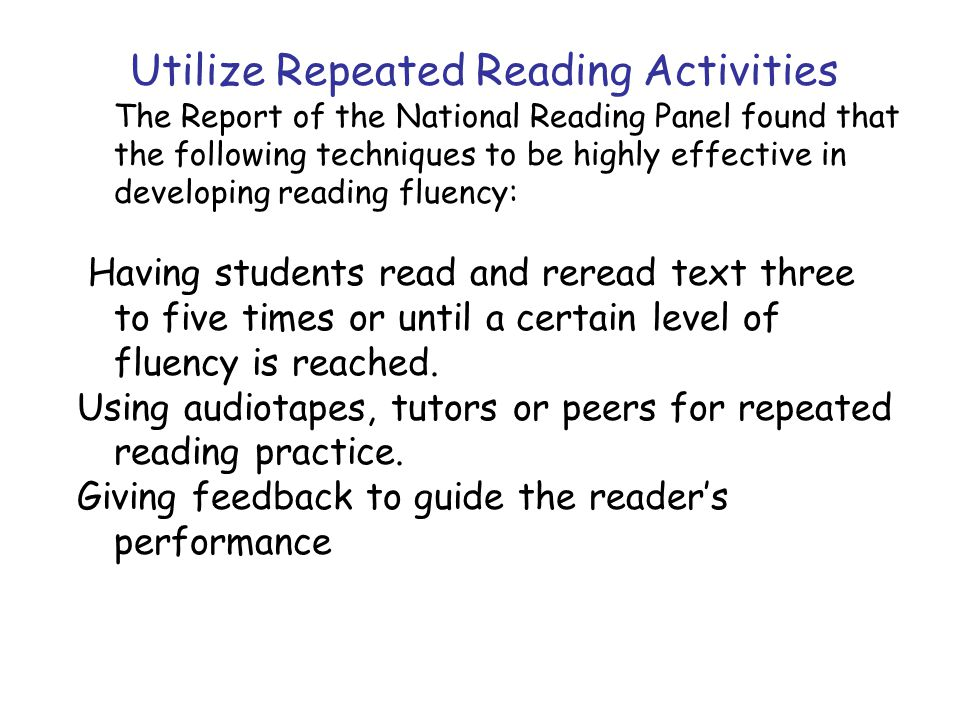 Utilize Repeated Reading Activities