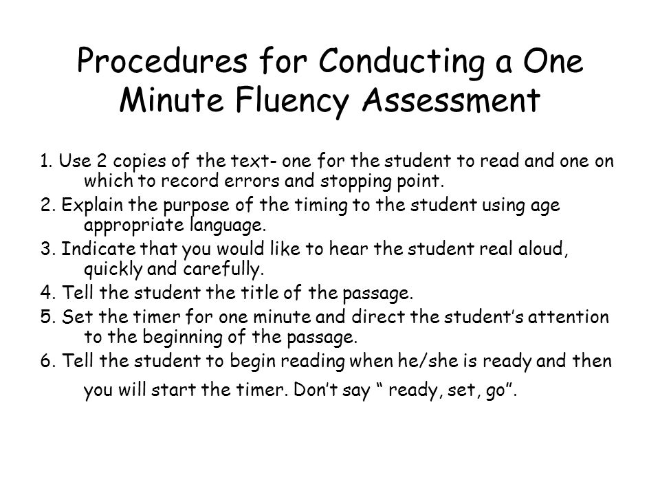 Procedures for Conducting a One Minute Fluency Assessment